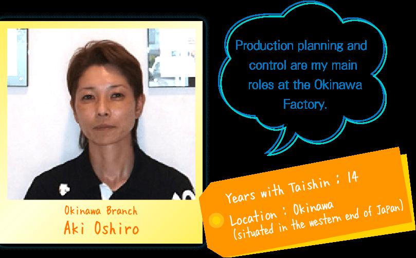 Okinawa Branch Aki Oshiro